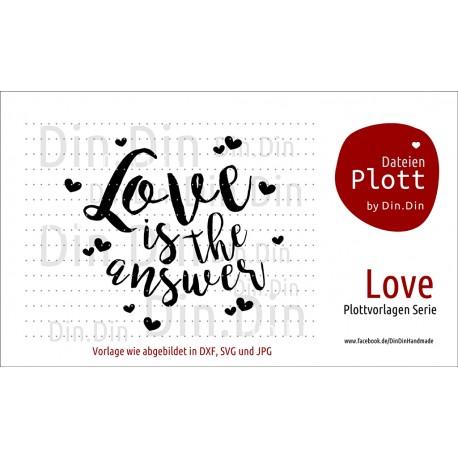 "Plotterdatei ""Love is the answer"""