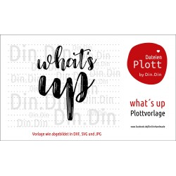 "Plotterdatei ""What´s Up"""