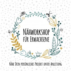12.05.2018 - Nähworkshop Erwachsene
