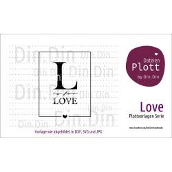 "Plotterdatei ""L is for Love"""