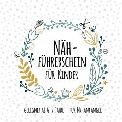 26.10.2019 - Kinder Nähführerschein inkl. Material